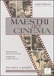 Cover of I maestri del cinema