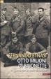 Cover of Otto milioni di baionette
