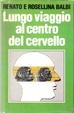 Cover of Lungo viaggio al centro del cervello