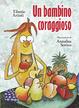 Cover of Un bambino coraggioso