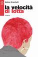 Cover of La velocità di lotta