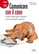 Cover of Comunicare con il cane