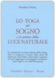 Cover of Lo Yoga del sogno e la pratica della luce naturale