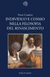 Cover of Individuo e cosmo nella filosofia del Rinascimento