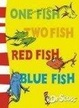Cover of One Fish, Two Fish, Red Fish, Blue Fish