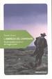 Cover of L'ebrezza del camminare. Piccolo manifesto in favore del viaggio a piedi