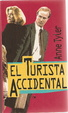 Cover of El turista accidental