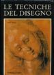 Cover of Le tecniche del disegno