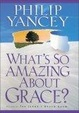 Cover of What's So Amazing About Grace?