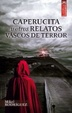 Cover of Caperucita y otros relatos vascos de terror