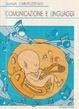 Cover of Comunicazione e linguaggi