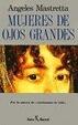 Cover of Mujeres de ojos grandes