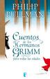 Cover of Cuentos de los hermanos Grimm para todas las edades