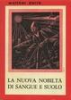 Cover of La nuova nobiltà di sangue e suolo