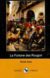 Cover of La Fortune Des Rougon (Dodo Press)