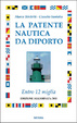 Cover of La patente nautica da diporto
