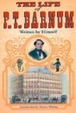 Cover of The Life of P.T.Barnum, Written by Himself