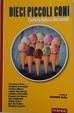 Cover of Dieci piccoli coni