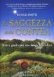 Cover of La saggezza della contea. Impara da Bilbo Baggins e compagnia i segreti della felicità