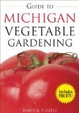 Cover of Guide to Michigan Vegetable Gardening