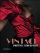 Cover of Vintage. L'irresistibile fascino del vissuto. Catalogo della mostra (Prato, 8 dicembre 2012-30 maggio 2013)