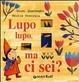 Cover of Lupo lupo, ma ci sei?