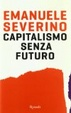 Cover of Capitalismo senza futuro