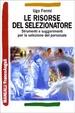 Cover of Le risorse del selezionatore
