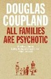 Cover of All Families are Psychotic