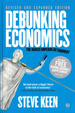 Cover of Debunking Economics - Revised and Expanded Edition