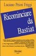 Cover of Ricominciare da Bastiat