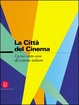 Cover of La citta del cinema