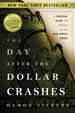 Cover of The Day After the Dollar Crashes