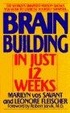 Cover of Brain Building in Just 12 Weeks