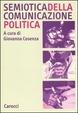 Cover of Semiotica della comunicazione politica