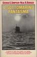 Cover of il sottomarino fantasma