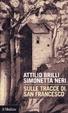 Cover of Sulle tracce di San Francesco