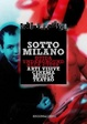 Cover of Sotto Milano
