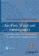 Cover of Air, Fire, Water and Earth(quake)