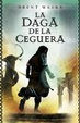 Cover of La daga de la ceguera