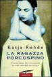 Cover of La ragazza porcospino