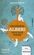 Cover of Chi pianta alberi vive due volte
