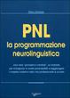 Cover of PNL: la programmazione neurolinguistica