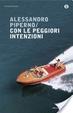 Cover of Con le peggiori intenzioni