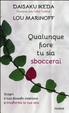 Cover of Qualunque fiore tu sia sboccerai