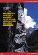 Cover of Arrampicate sportive e moderne in Valtellina, Valchiavenna, Engadina