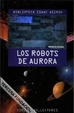Cover of Los Robots de Aurora