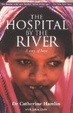 Cover of The Hospital by the River