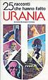 Cover of 25 racconti che hanno fatto Urania