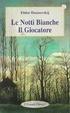 Cover of Le Notti bianche - Il Giocatore